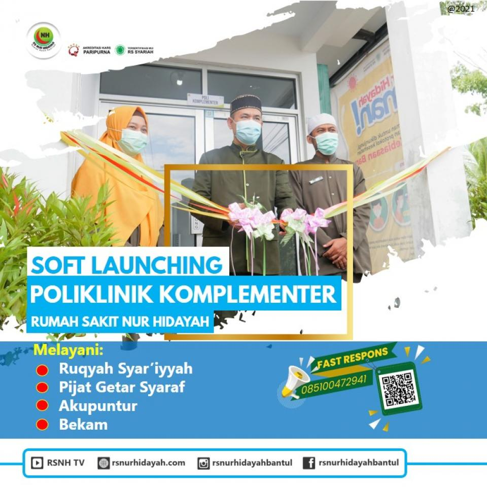 Soft Komplementer : Soft Launching Poliklinik Komplementer RS Nur Hidayah